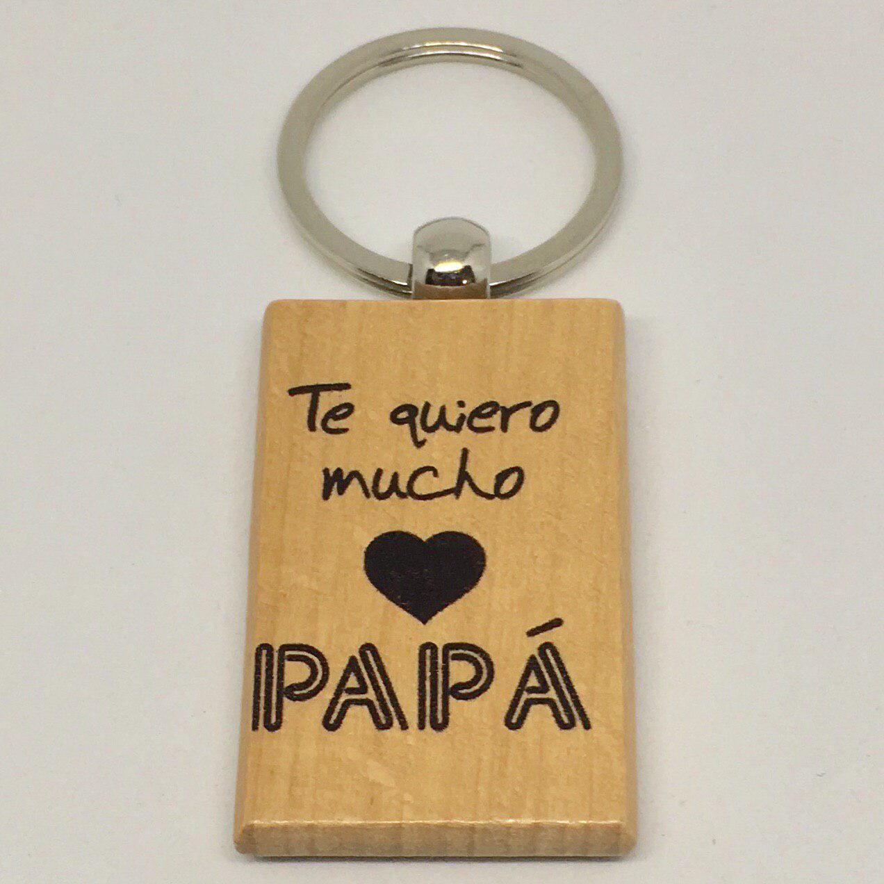 """Llavero """"te quiero mucho papá"""""""
