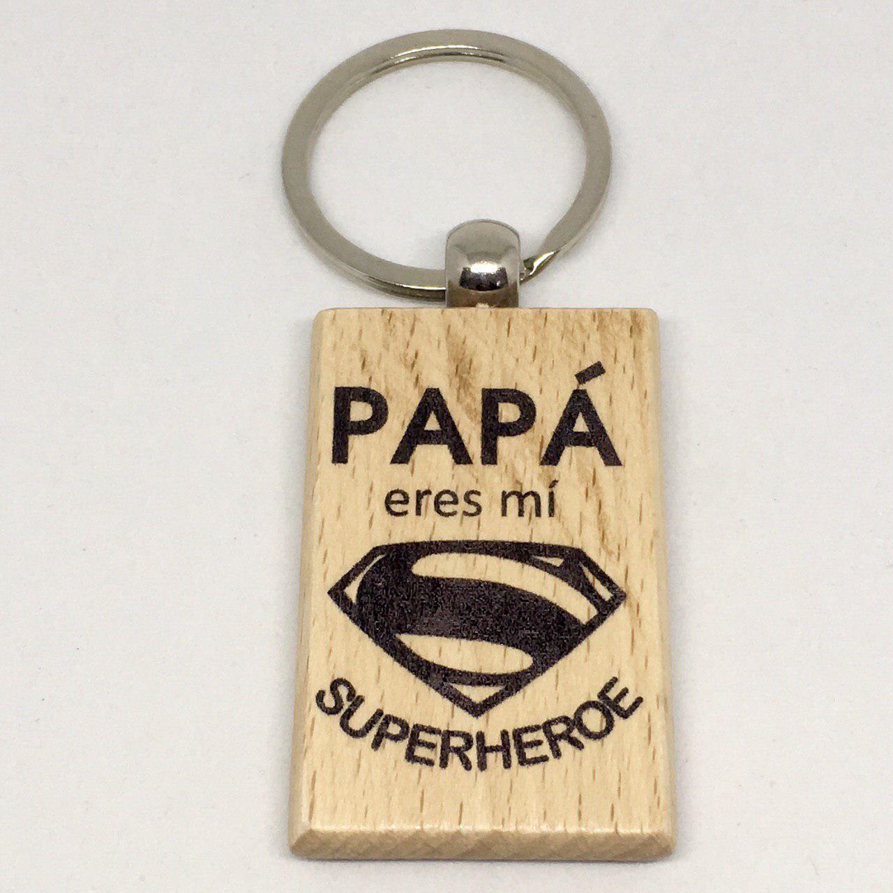 """Llavero de madera""""papá eres mi super héroe"""""""